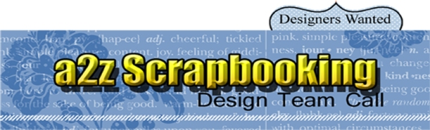 a2z Scrapbooking Design Team Call August 2018