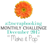 a2z scrapbooking make it pop challenge