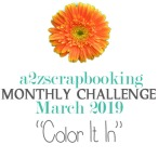 a2z scrapbooking march challenge